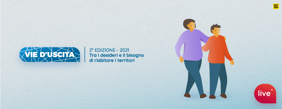 Vie d'uscita 2021 #5 – Riabitare il territorio a livello fisico e mentale: parliamo di adolescenti e di famiglie durante la pandemia.